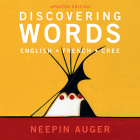 Discovering Words: English * French * Cree -- Updated Edition Cover Image