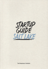 Startup Guide Salt Lake Cover Image