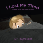 I Lost My Tired: Whatever You Do, Don't Turn on the Lights Cover Image