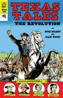 Texas Tales Illustrated: The Revolution: The Revolution Cover Image