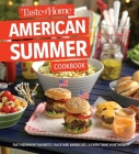 Taste of Home American Summer Cookbook: Fast Weeknight Favorites, backyard barbecues and everything in between Cover Image