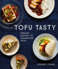 Tofu Tasty: Vibrant, Versatile Recipes with Tofu Cover Image