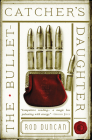 The Bullet-Catcher's Daughter (The Fall of the Gas-Lit Empire #1) Cover Image