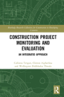 Construction Project Monitoring and Evaluation: An Integrated Approach Cover Image