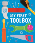 My First Toolbox: Press Out & Play (Press-out and Play) Cover Image
