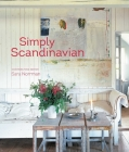 Simply Scandinavian: 20 stylish and inspirational Scandi homes Cover Image