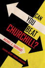Can You Beat Churchill?: Teaching History Through Simulations Cover Image