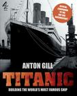 Titanic: Building the World's Most Famous Ship Cover Image
