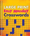 Large Print Easy Monday Crosswords Cover Image