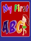 My First ABC: Alphabet Coloring Book for toddlers and preschoolers. Cover Image