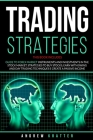 Trading strategies 2 books in 1: Guide to Forex Market instruments and investments in the Stock Market: Strategies to buy stocks, earn with Swing and Cover Image
