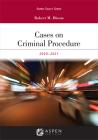 Cases on Criminal Procedure: 2019-2020 Edition (Aspen Select) Cover Image
