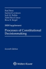 Processes of Constitutional Decisionmaking: Cases and Materials, Seventh Edition, 2020 Supplement (Supplements) Cover Image