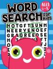 Word Search For Kids Ages 4-8: Word Search Puzzles for Kids - Activities Book for Kids Fun with Word Find Books for Kids (Jumbo Size 8.5x11 inches): Cover Image