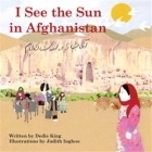 I See the Sun in Afghanistan (I See the Sun in ...) Cover Image