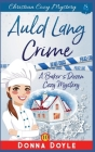 Auld Lang Crime: Christian Cozy Mystery Cover Image