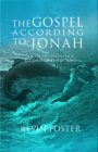 Gospel According to Jonah: A Call to Obedience, 121 Days of Devotions Cover Image