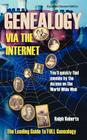 Genealogy via the Internet: You'll Quickly Find Cousins by the Dozens on the World Wide Web (Genealogy Via the Internet: You'll Quickly Find Cousins by the Dozon) Cover Image