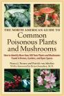 The North American Guide to Common Poisonous Plants and Mushrooms Cover Image