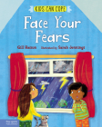 Face Your Fears (Kids Can Cope Series) Cover Image