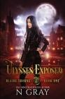 Ulysses Exposed: A Dark Urban Fantasy Cover Image