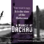 A Miracle at Dachau Lib/E Cover Image