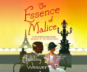 The Essence of Malice: A Mystery (Amory Ames Mystery #4) Cover Image