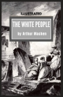 The White People: Illustrated Cover Image