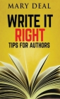Write It Right: Tips For Authors Cover Image