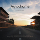 Autodrome: The lost race circuits of Europe (Classic Reprint) Cover Image