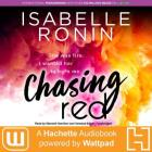 Chasing Red Lib/E: A Hachette Audiobook Powered by Wattpad Production Cover Image