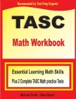 TASC Math Workbook: Essential Learning Math Skills Plus Two Complete TASC Math Practice Tests Cover Image