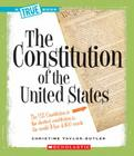 The Constitution (True Books: American History (Library)) Cover Image