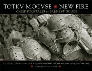 Totkv Mocvse/New Fire: Creek Folktales Cover Image