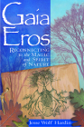 Gaia Eros: Reconnecting to the Magic and Spirit of Nature Cover Image