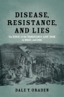 Disease, Resistance, and Lies: The Demise of the Transatlantic Slave Trade to Brazil and Cuba Cover Image