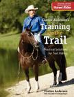 Training on the Trail: Practical Solutions for Trail Riding Cover Image