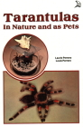 Tarantulas in Nature and as Pets Cover Image