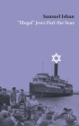 Illegal Jews Part the Seas Cover Image