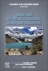 Snow and Ice-Related Hazards, Risks, and Disasters Cover Image