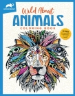 Animal Planet: Wild About Animals Coloring Book Cover Image