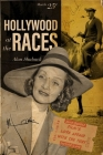 Hollywood at the Races: Film's Love Affair with the Turf Cover Image