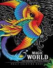 Magical World and Amazing Mythical Animals: Adult Coloring Book Centaur, Phoenix, Mermaids, Pegasus, Unicorn, Dragon, Hydra and other. Cover Image