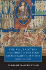 The Resurrection of the Body in Western Christianity, 200-1336 (American Lectures on the History of Religions) Cover Image
