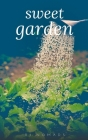 Sweet garden Cover Image