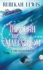 Through the Maelstrom Cover Image