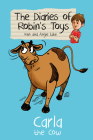 Carla the Cow (Diaries of Robin's Toys #2) Cover Image