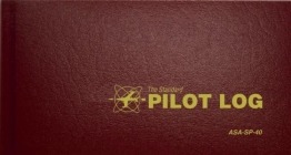 The Standard Pilot Log (Burgundy): Asa-Sp-40 (Standard Pilot Logbooks) Cover Image