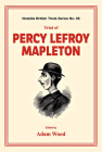Trial of Percy Lefroy Mapleton Cover Image