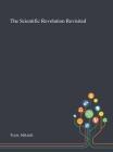 The Scientific Revolution Revisited Cover Image